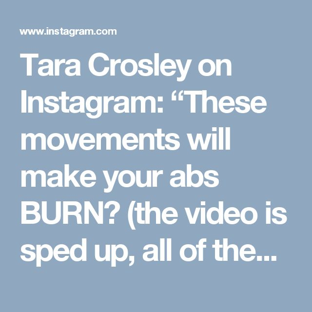 "Tara Crosley on Instagram: ""These movements will make your abs BURN😱 (the video is sped up, all of these should be done super slow and controlled) I did 3 sets of 10…"""