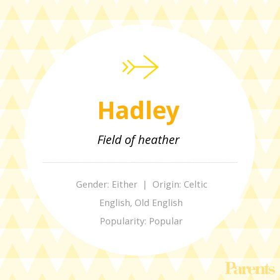 Baby Name: Hadley