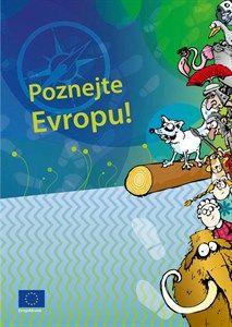 Poznejte Evropu! / pro základní školy [EU hrou]