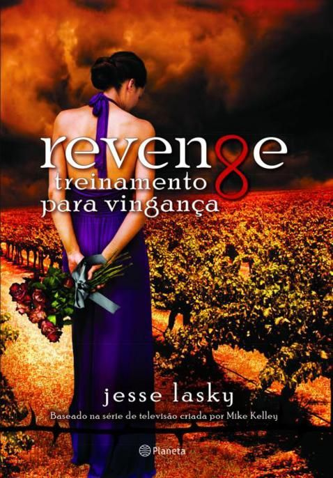 Título: Revenge - Treinamento para vingança  Autores: Jesse Lasky Formatos: AZW3, EPUB, PDF