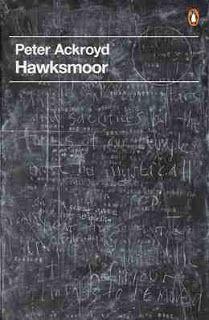 Hawksmoor – Peter Ackroyd