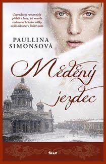 Knihánkov: MĚDĚNÝ JEZDEC ( Paullina Simons , The Bronze Horseman ) - recenze