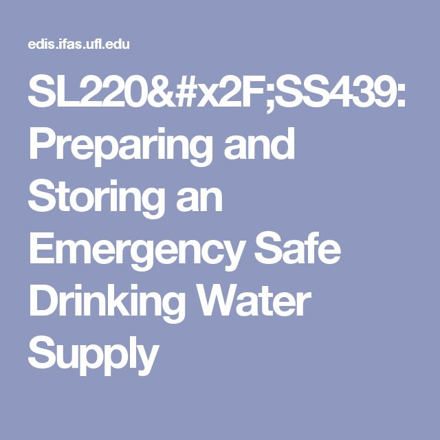SL220/SS439: Preparing and Storing an Emergency Safe Drinking Water Supply