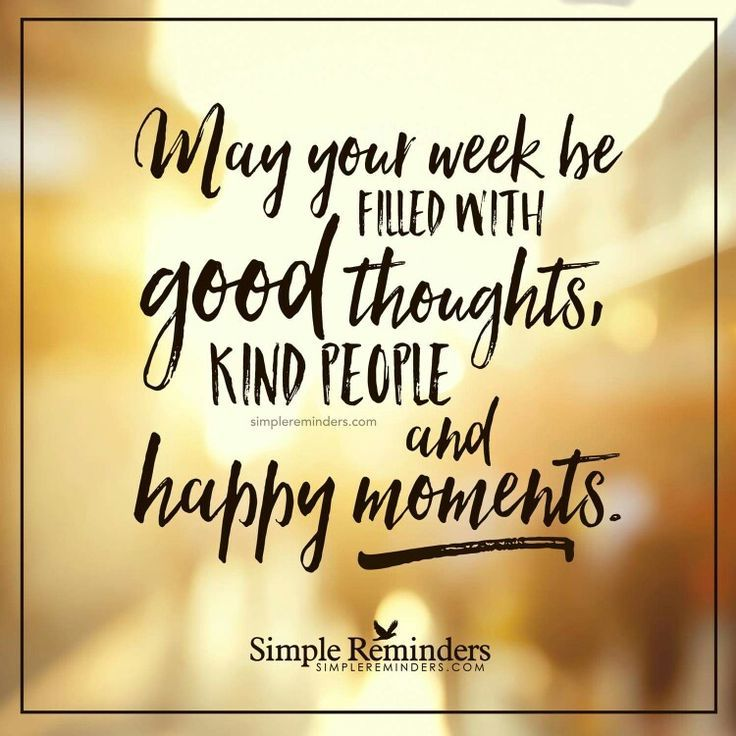 Yes! Have a wonderful week!!  Wonderful day quotes