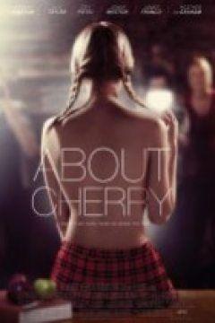 About Cherry - Cherry Hakkında Erotik Film izle | About Cherry - Cherry Hakkında Erotik Film izle Tek Part izleme seçenekleriyle karşınızda sizlerin beğenisine sunuyoruz
