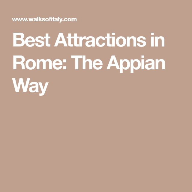 Best Attractions in Rome: The Appian Way