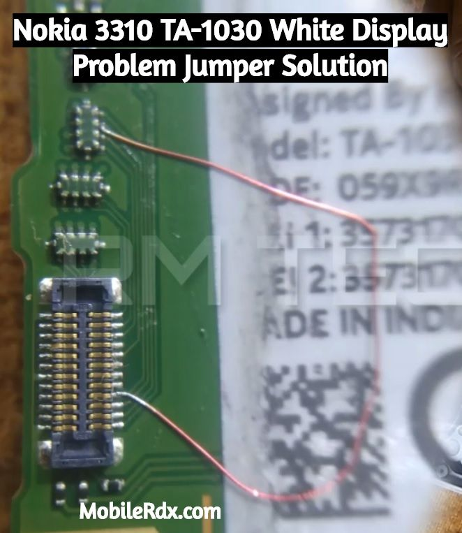 Nokia 3310 TA-1030 White Display Problem Jumper Solution
