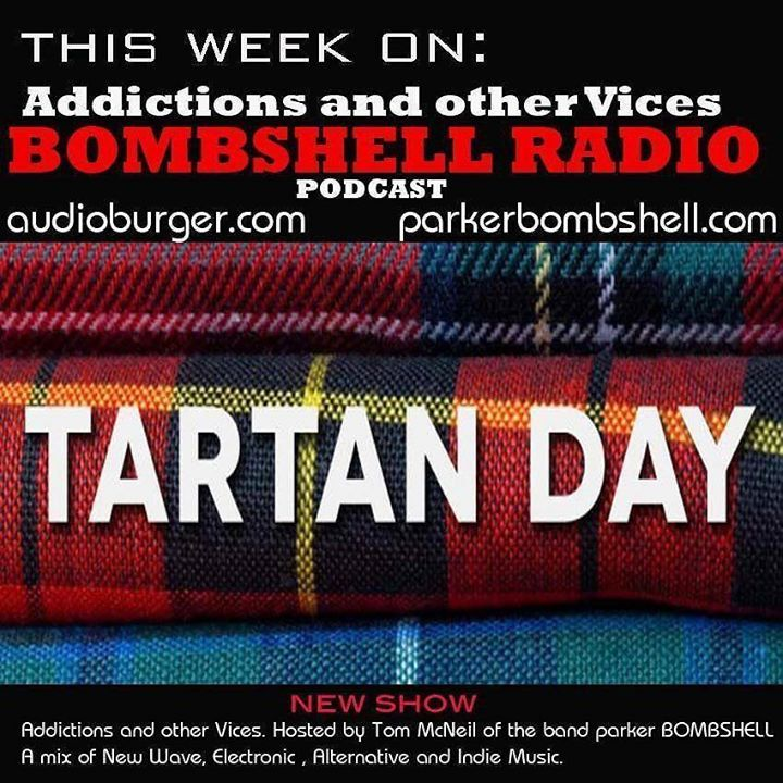 #tuneinradio #scotland #addictionspodcast #bombshellradio bombshellradio.com #nowplaying #throwback #tartanday #alternative http://ift.tt/23bBEq6 Addictions and other Vices Podcast - Tartan Day! Tartan Day Addictions and other Vices Podcast EP 4  Tartan Day Today we celebrate Tartan Day! Playing some of the Best Music Past Present and Future of Scotland. TODAY on Addictions and other Vices  Tartan Day Today we celebrate Tartan Day! Episode 4 Playing some of the Best Music Past Present and…