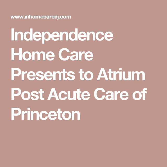 Independence Home Care Presents to Atrium Post Acute Care of Princeton