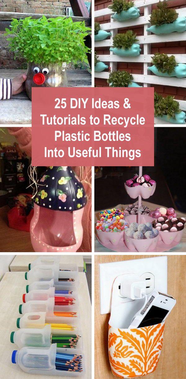 25 DIY-Ideen und Anleitungen zum Recyceln von Plastikflaschen zu nützlichen Dingen.