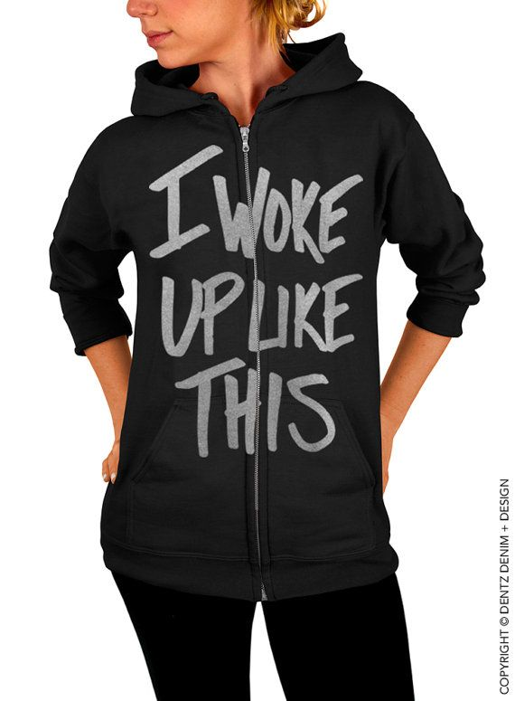"Use coupon code ""pinterest"" I Woke Up Like This - Black with SIlver Zip Up Hoodie by DentzDenim"
