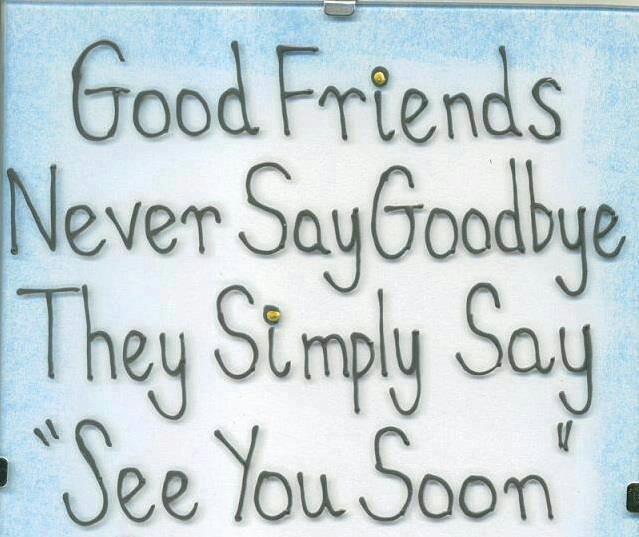 Goodbye Quotes For A Friend That Is Moving