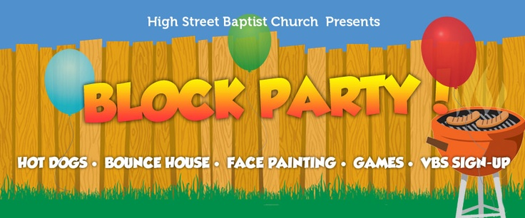 High Street Baptist Church presents our 2013 Block Party, Saturday June 1, 11:00 a.m. - 2:00 p.m.  http://highstreetbaptist.org/cpt_events/high-street-baptist-church-block-party/
