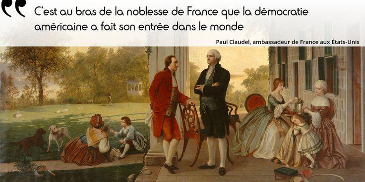 Connaissez-vous le surnom de La Fayette, qui résume bien cet engagement du Français pour l'indépendance américaine ?