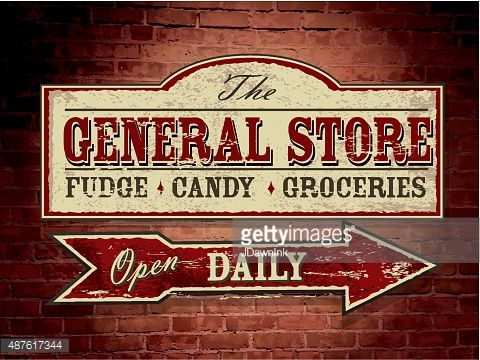 Old General Store Signs | Old Fashioned Wooden General Store Signage On Brick Wall Vector Art ...