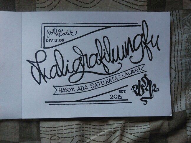 #kaligrafikungfu #warthebangsat #shaolinlab #lettering #calligraphy