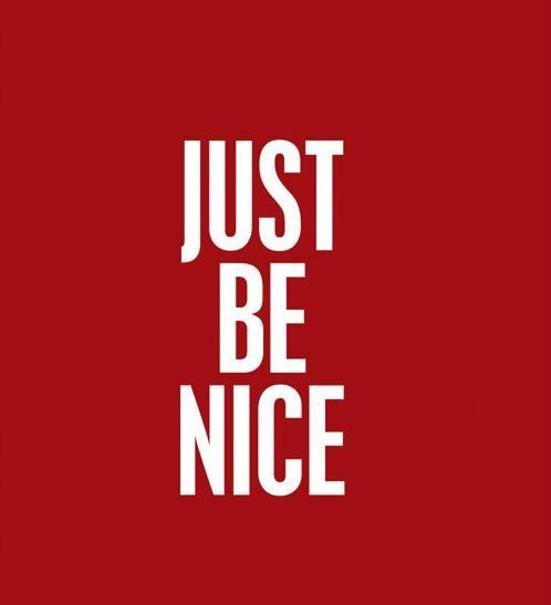 Just Be Nice-- To Your Little Friends!