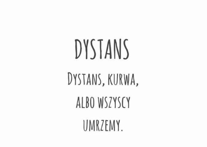 Dystans!