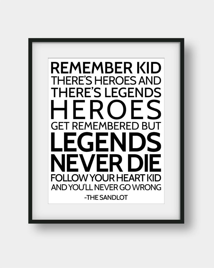 50% OFF Heroes Get Remembered But Legends Never Die Print, The Sandlot, Movie Quotes, Motivational Quote, Sports Quote, Boys Room Decor by AenaonArtWork on Etsy https://www.etsy.com/listing/477564506/50-off-heroes-get-remembered-but-legends