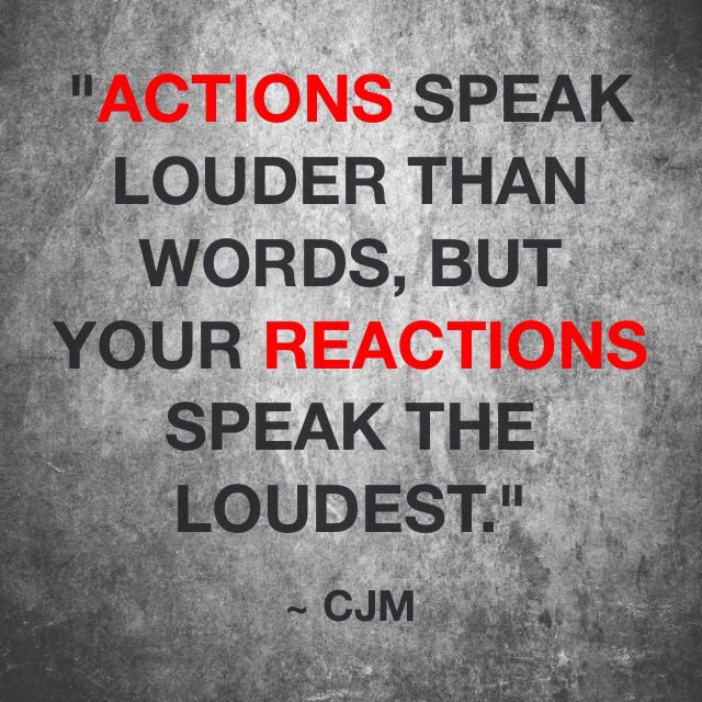 "Actions are planned but reactions are not, so they are therefore a more accurate measure of your true character. Proverbs 14:17a ""He that is soon angry dealeth foolishly"". Proverbs 14:29 ""He that is slow to wrath is of great understanding: but he that is hasty of spirit exalteth folly."" Proverbs 18:13 ""He that answereth a matter before he heareth it, it is folly and shame unto him."" Ecclesiastes 7:9 ""Be not hasty in thy spirit to be angry: for anger resteth in the bosom of fools."" James 1:19…"