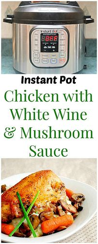 Instant Pot Chicken with White Wine Mushroom Sauce gives you an elegant dinner so easily and quickly. Serve on top of Parmesan and chive mashed potatoes for a delicious meal the whole family will love! | What's Cookin, Chicago?