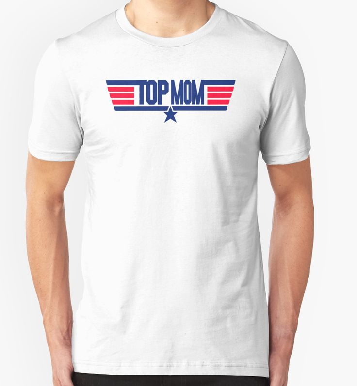 """""""Top Mom"""" T-Shirts & Hoodies by movie-shirts 