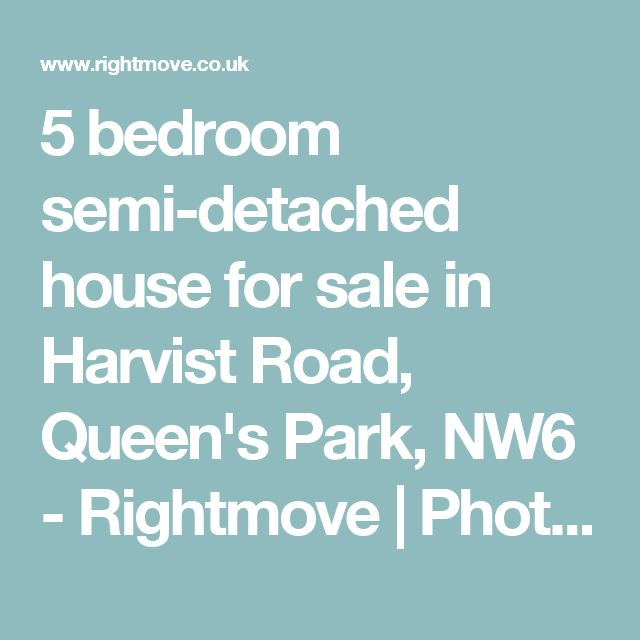 5 bedroom semi-detached house for sale in Harvist Road, Queen's Park, NW6 - Rightmove | Photos