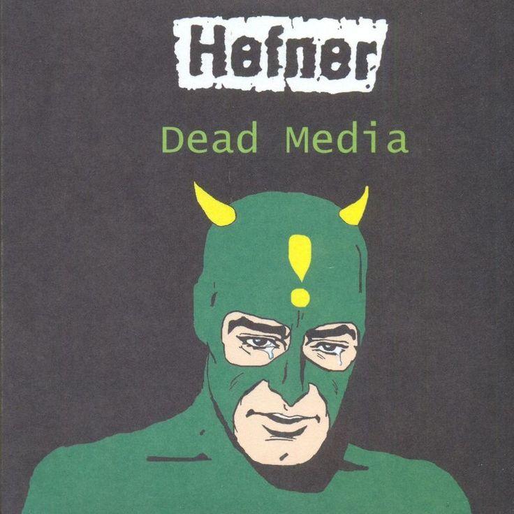"""Hefner """"Dead Media"""""""