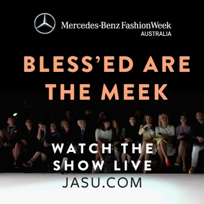 Catch the Bless'ed Are The Meek show LIVE on the #MBFWA LIVE stream presented by JASU live stream. Thursday April 11, 10am at www.blessedarethemeek.com.au