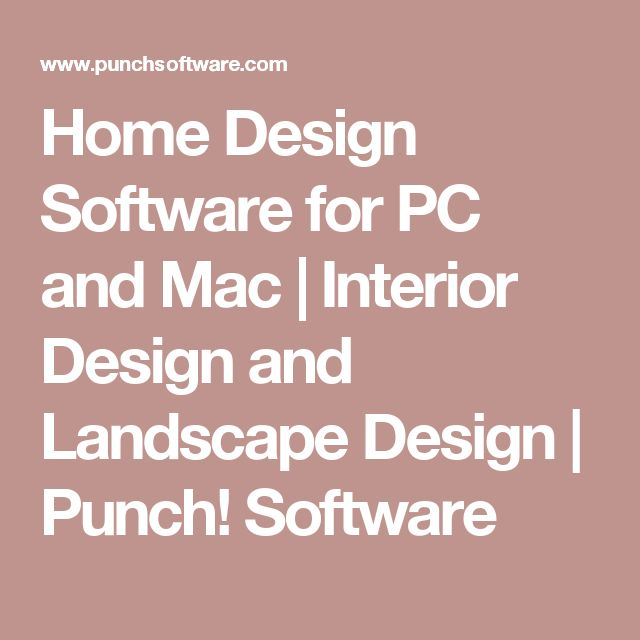 Home Design Software For Pc And Mac Interior Design And Landscape Design Punch