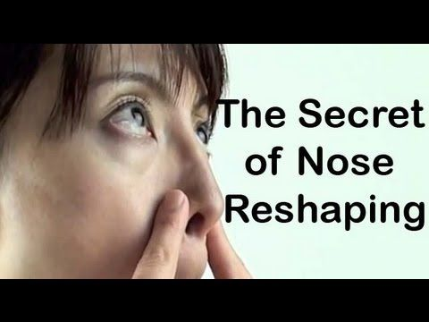 The Secret of Nose Reshaping, natural nose job.  Soften the appearance of your nose without surgery!