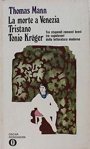 """Thomas Mann, """"La morte a Venezia""""  (1912)."""