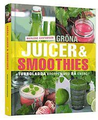 Gröna juicer & smoothies : turboladda kroppen med rå energi! (inbunden)