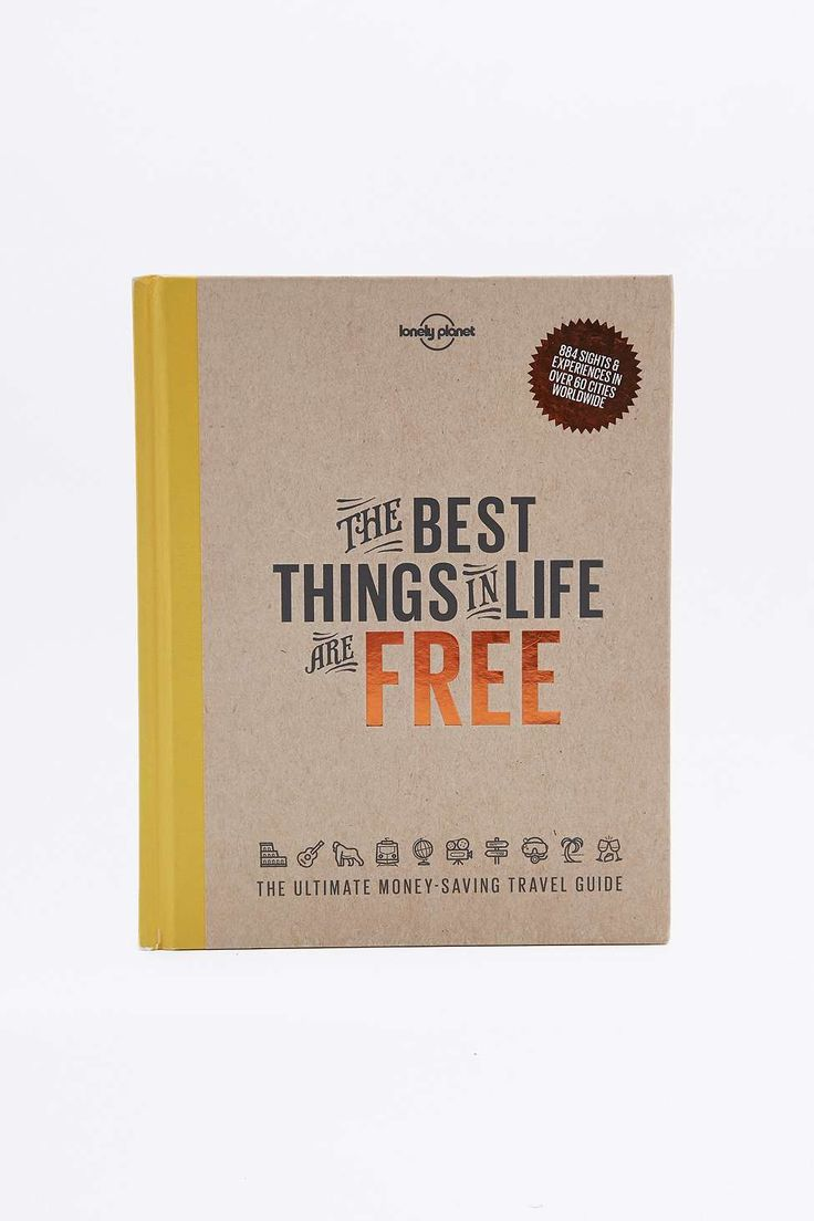 The Best Things in Life Are Free Book