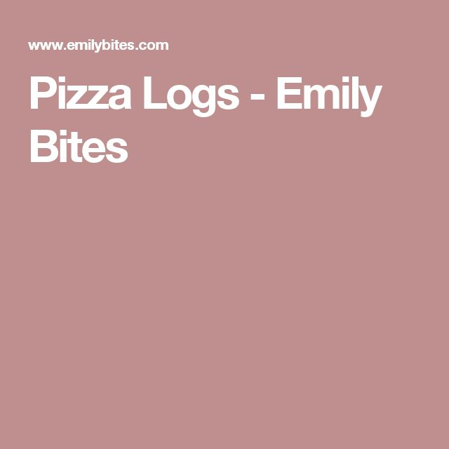 Pizza Logs - Emily Bites