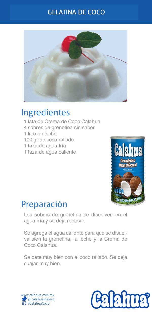 Prepara una original gelatina de coco, hecha con crema de coco Calahua y coco rallado.