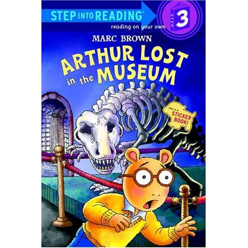 Arthur Lost in the Museum by Marc Brown. Natural history comes to life