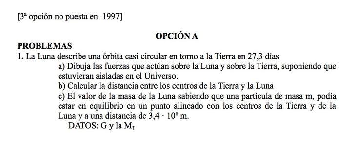 Ejercicio de Gravitación propuesto en el examen PAU de Canarias de 1997,  Opción A.
