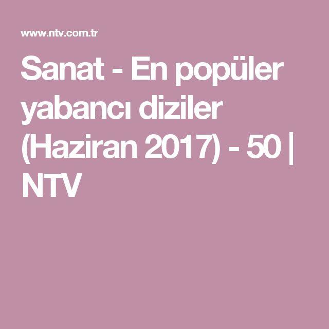 Sanat - En popüler yabancı diziler (Haziran 2017) - 50 | NTV