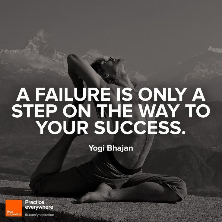 Yoga Quotes A Failure Is Only A Step On The Way To Your Success Yogi Bhajan Yogi Bhajan Yoga Quotes Fun Workouts