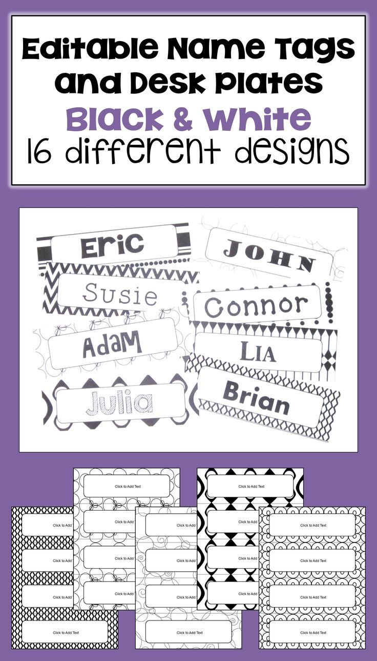 These black and white Editable Name Tags & Desk Plates for kids feature 4 different name tags/desk plates per page with 16 different black and white designs. These templates allow you to use your favorite fonts to make beautiful name tags for your classroom, for preschool, for schools, or for bulletin boards. The text is editable so you can customize to your own needs. You can change the font, font size, or font color to customize the name tags.