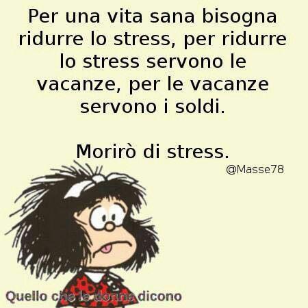 Lo stress......