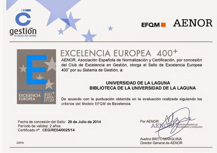 Certificado del Sello EFQM 400+ para el Servicio de Biblioteca ULL. Noticias y Punto. 13/10/2014