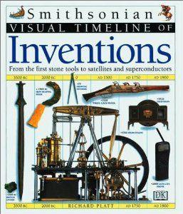 Visual Timeline of Inventions: Richard Platt: 9781564586759: Amazon.com: Books