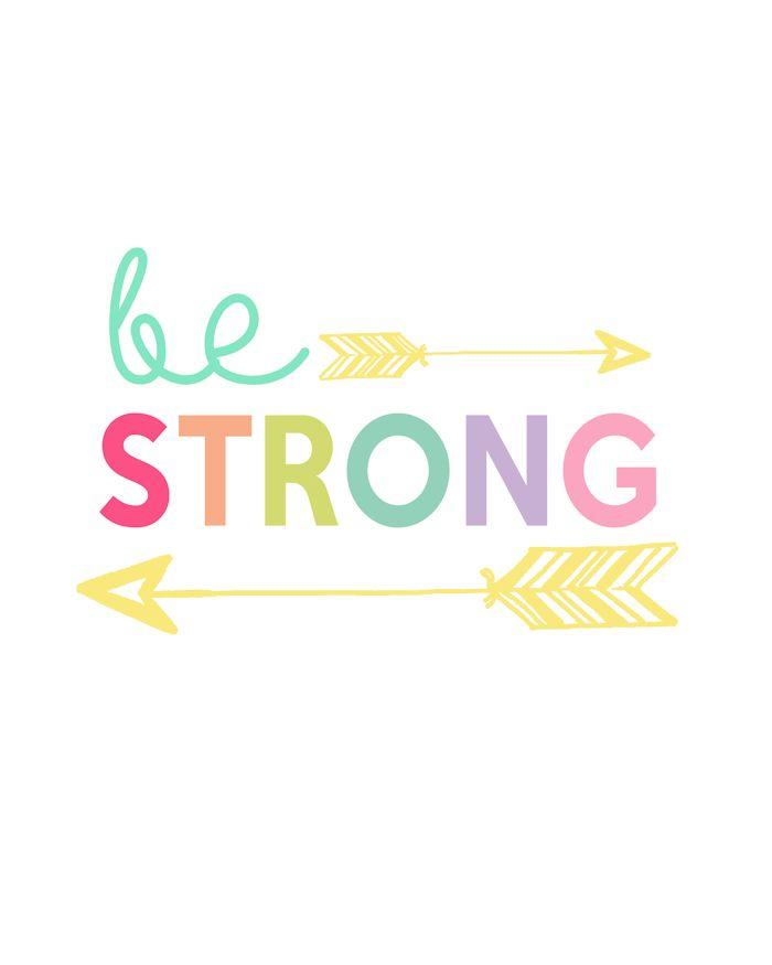 Be Strong Printable | Kids Prints Series Day 1 - The Girl Creative