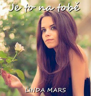 Linda Mars: Je to na tobě
