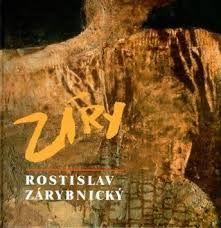 Výsledek obrázku pro Zárybnický Rostislav