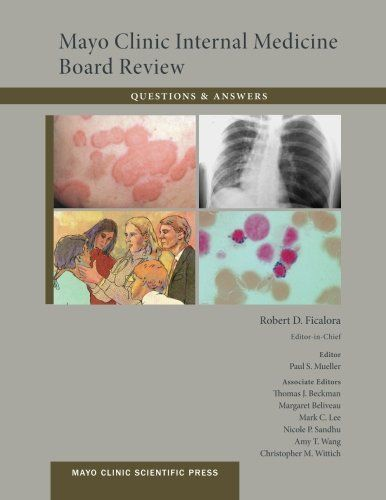 Mayo Clinic Internal Medicine Board Review Questions and Answers 10th Edition PDF - http://am-medicine.com/2016/03/mayo-clinic-internal-medicine-board-review-questions-answers-10th-edition-pdf.html