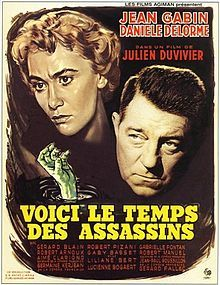 Voici le temps des assassins (Deadlier Than the Male, Twelve Hours to Live). France. Jean Gabin, Daniele Delorme, Robert Arnoux, Gerard Blain. Directed by Julien Duvivier. 1956