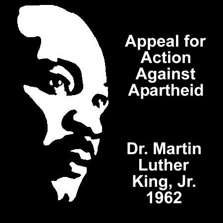 It was everywhere...in all senses Google Image Result for http://endtheoccupation.org/img/original/mlk_apartheid.gif
